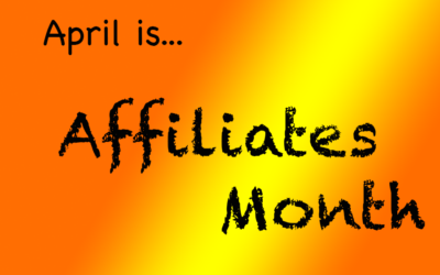 We Need Your Help… Affiliates Day is Coming